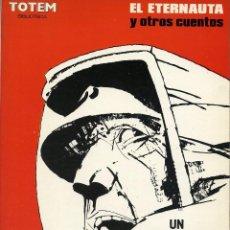 Cómics: EL ETERNAUTA Y OTROS CUENTOS. BRECCIA. BIBLIOTECA TOTEM. Lote 99432511