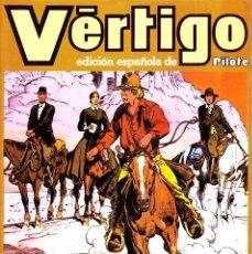 Cómics: VERTIGO 12 NUMEROS. COMPLETA. EDICIÓN ESPAÑOLA DE LA REVISTA PILOTE. 1982 NUEVA FRONTERA. Lote 105763315