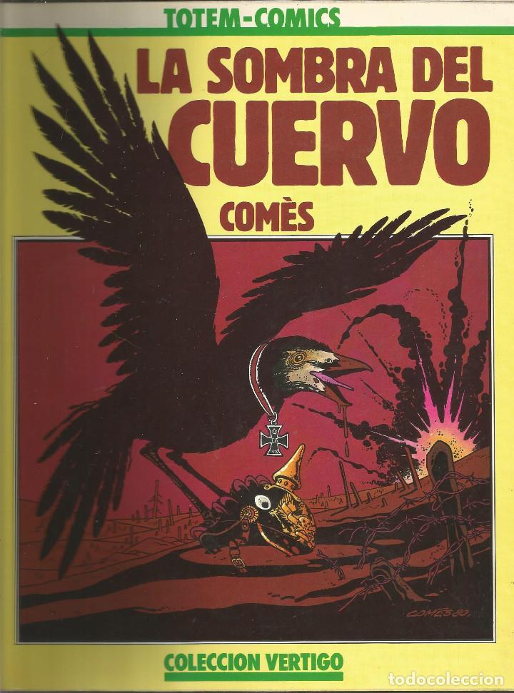 VERTIGO LA SOMBRA DEL CUERVO TOTEM-COMICS Nº 4 NUEVA FRONTERA (Tebeos y Comics - Nueva Frontera)
