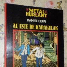 Cómics: COMIC - METAL HURLANT - EL ESTE DE KARAKULAK - DANIEL CEPPI - SERIE NEGRA. Lote 110731343