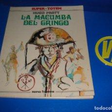 Cómics: COMIC UNDERGROUND LA MACUMBA DEL GRINGO- TOTEM -NUEVA FRONTERA-1979 HUGO PRATT. Lote 115753723