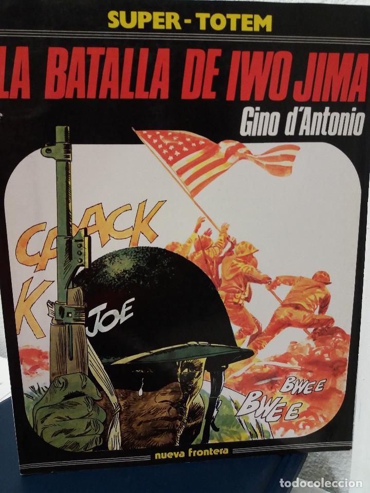 LA BATALLA DE IWO JIMA (SUPER-TOTEM) EDICIÓN DE 1981 (Tebeos y Comics - Nueva Frontera)