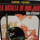 Cómics: LA BATALLA DE IWO JIMA (SUPER-TOTEM) EDICIÓN DE 1981. Lote 118200559