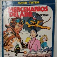 Cómics: MERCENARIOS DEL AIRE (SUPER-TOTEM) EDICIÓN DE 1982. Lote 118200695