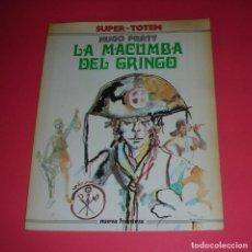 Cómics: CÓMIC SUPER TOTEM Nº 1 LA MACUMBA DEL GRINGO HUGO PRATT 156 PÁGS. 1979. Lote 118599343