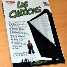 Cómics: BIBLIOTECA TOTEM - Nº 17: LAS CÉLTICAS - DE HUGO PRATT - EDITORIAL NUEVA FRONTERA - 1982. Lote 119570435
