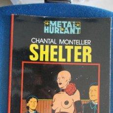 Cómics: METAL HURLANT SHELTER. Lote 125372011