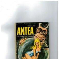 Cómics: ANTEA Nº 2 -LA VENUS DEL ESPACIO- 1977.. Lote 128107363