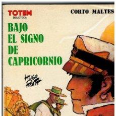Cómics: CORTO MALTÉS -BAJO EL SIGNO DE CAPRICORNIO- BIBLIOTECA TOTEM. Lote 128474787