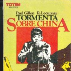 Cómics: TORMENTA SOBRE CHINA. Lote 128479027