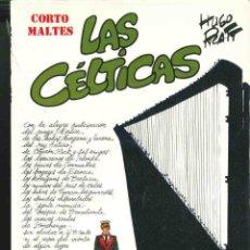 Cómics: CORTO MALTÉS - LAS CÉLTICAS -. Lote 128479159