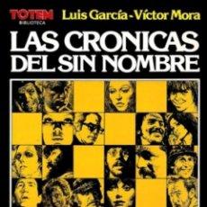 Cómics: CRÓNICAS DEL SIN NOMBRE 1982. Lote 129079204