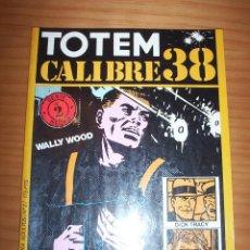 Cómics: TOTEM. CALIBRE 38 - NÚMERO 2 SERIE NEGRA - AÑO 1982 - MUY BUEN ESTADO. Lote 129353031