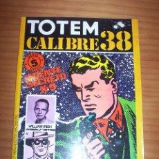 Cómics: TOTEM. CALIBRE 38 - NÚMERO 5 SERIE NEGRA - PERFECTO ESTADO. Lote 129354519