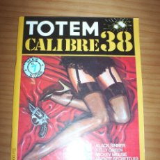 Cómics: TOTEM. CALIBRE 38 - NÚMERO 7 SERIE NEGRA - PERFECTO ESTADO. Lote 129355355