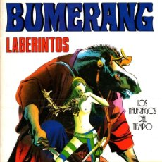 Cómics: BUMERANG. Nº 11. LABERINTOS. LOS NAUFRAGOS DEL TIEMPO. AÑO 1978. Lote 130399884