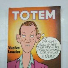 Cómics: TOTEM Nº. 51. VUELVE LAUZIER. EDITORIAL NUEVA FRONTERA. TDKC28. Lote 132722430