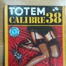 Cómics: TOTEM CALIBRE 38 #7. Lote 134226326