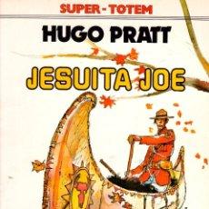 Cómics: HUGO PRATT. JESUITA JOE. Nº 11. SUPER-TOTEM. AÑO 1980. Lote 147002817