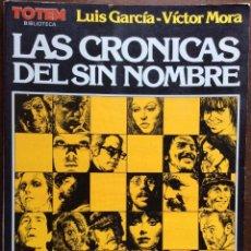 Cómics: TOTEM. LAS CRÓNICAS DEL SIN NOMBRE. LUIS GARCÍA VÍCTOR MORA. 1982. Lote 140657606