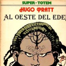 Cómics: AL OESTE DEL EDEN. HUGO PRATT. SUPER TOTEM Nº 3. AÑO 1979. Lote 147001548