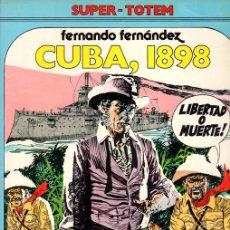 Cómics: CUBA, 1898. FERNANDO FERNANDEZ. Nº 10. SUPER-TOTEM. AÑO 1980. Lote 147004452