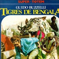 Cómics: TIGRES DE BENGALA. GUIDO BUZZELLI. Nº 12. SUPER-TOTEM. AÑO 1980. Lote 147004865