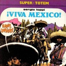 Cómics: VIVA MEXICO. SERGIO TOPPI. Nº 9. SUPER-TOTEM. AÑO 1980. Lote 147005366