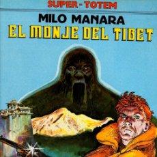 Cómics: EL MONJE DEL TIBET. MILO MANARA. SUPER TOTEM Nº 7. AÑO 1980. Lote 147007040