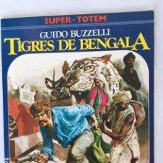 Cómics: TIGRES DE BENGALA DE GUIDO BUZZELLI. Lote 147535194