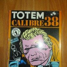 Cómics: TOTEM CALIBRE 38. SERIE NEGRA ; NÚM. 1. Lote 147582202
