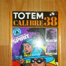 Cómics: TOTEM CALIBRE 38. SERIE NEGRA ; NÚM. 4. Lote 147582246