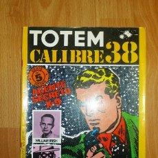 Cómics: TOTEM CALIBRE 38. SERIE NEGRA ; NÚM. 5. Lote 147582306