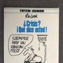 Cómics: TEBEO COMIC. TÓTEM - HUMOR. REISER. CRISIS, QUE DICE USTED? (A.1982). Lote 150544264