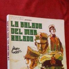 Cómics: LA BALADA DEL MAR SALADO - HUGO PRATT - RUSTICA. Lote 151575598