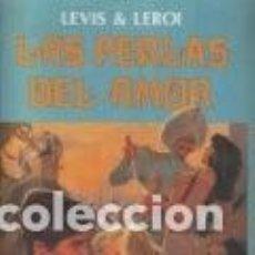 Cómics: LAS PERLAS DEL AMOR (LEVIS & LEROI) - NEW COMIC - OFI15. Lote 151595898