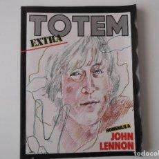 Cómics: TOTEM Nº 15 EXTRA ESPECIAL HOMENAJE A JOHN LENNON. 116 PAGINAS. Lote 152271738