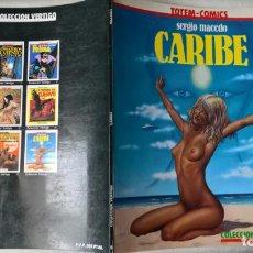 Cómics: COMIC: CARIBE. SERGIO MACEDO. TOTEM-COMICS (ABLN). Lote 153229726