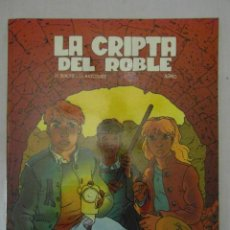 Cómics: LA CRIPTA DEL ROBLE. COLECCION METAL. J.F. BENOIST Y CH. MAUROUARD, ARNO. Lote 154578202
