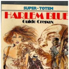 Cómics: HARLEM BLUES DE GUIDO CREPAX. SUPER-TOTEM Nº 13. 1981. Lote 155481910