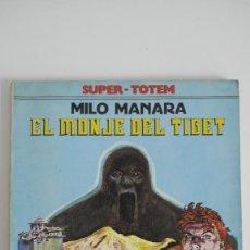 Cómics: SUPER TOTEM Nº 7. EL MONJE DEL TIBET. MILO MANARA. 1980 NUEVA FRONTERA. Lote 155482786