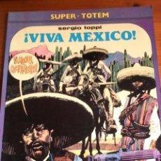 Cómics: SERGIO TOPPI. VIVA MEXICO. SUPER-TOTEM.. Lote 155482958