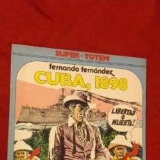 Cómics: SUPER TOTEM 10 - CUBA 1898 - F. FERNANDEZ - RUSTICA. Lote 155544198