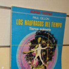 Cómics: SUPER TOTEM Nº 2 LOS NAUFRAGOS DEL TIEMPO TIERNA QUIMERA PAUL GILLON - NUEVA FRONTERA - OFERTA. Lote 155673166