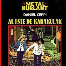Cómics: METAL HURLANT COL. NEGRA Nº 4 AL ESTE DE KARAKULAK (DANIEL CEPPI) EUROCOMIC - OFI15SE. Lote 155798214