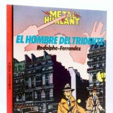 Cómics: METAL HURLANT COLECCIÓN NEGRA 22. EL HOMBRE DEL TRIDENTE (RODOLPHE / FERRANDEZ), 1985. OFRT. Lote 155958640