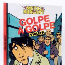 Cómics: METAL HURLANT COLECCIÓN NEGRA 25. GOLPE A GOLPE (VIOLEFF) EUROCOMIC, 1985. OFRT. Lote 248233565
