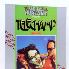Cómics: METAL HURLANT COLECCIÓN HUMANOIDES 2. TELECHAMP (MACEDO) NUEVA FRONTERA, 1981. OFRT. Lote 155958652