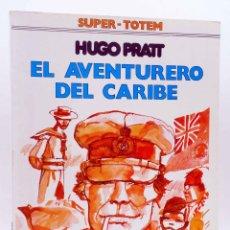Cómics: SUPER TOTEM 8. EL AVENTURERO DEL CARIBE. CORTO MALTÉS (HUGO PRATT) NUEVA FRONTERA, 1980. Lote 155958680