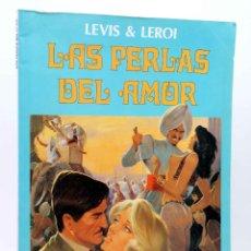 Cómics: BIBLIOTECA TOTEM EXTRA. LAS PERLAS DEL AMOR (FRANCIS LEROI / GEORGES LEVIS) NEW COMIC, 1987. OFRT. Lote 155958780
